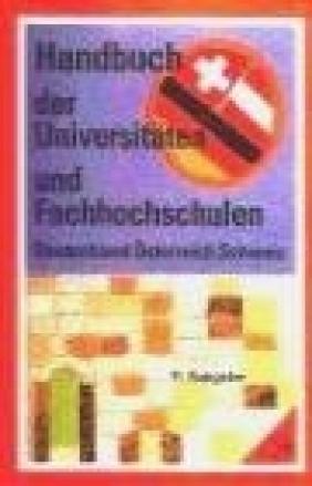 Handbuch Universitaten und Fachhochschulen