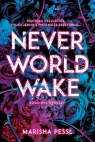 Neverworld Wake Pessl Marisha