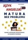 Język angielski Matura bez problemu Matasek Maciej