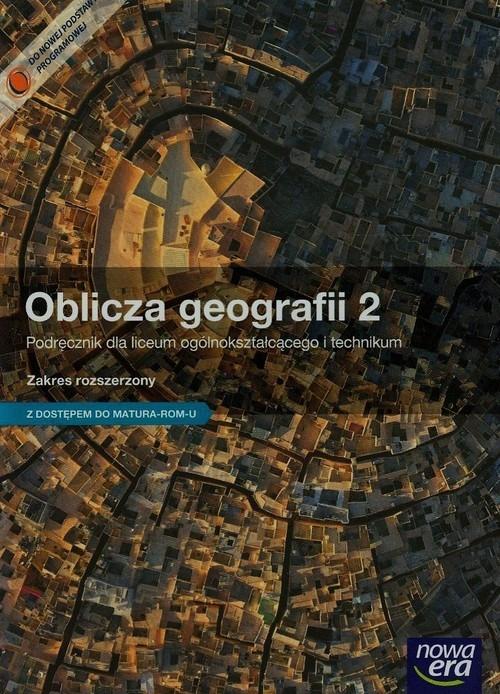 Oblicza geografii 2 Podręcznik z dostępem do Matura-ROM-U Zakres rozszerzony Rachwał Tomasz