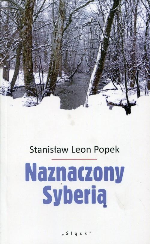 Naznaczony Syberią Popek Stanisław Leon