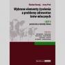 Wybrane elementy żywienia a problemy zdrowotne krów mlecznych Część II Kuczaj Marian, Preś Jerzy