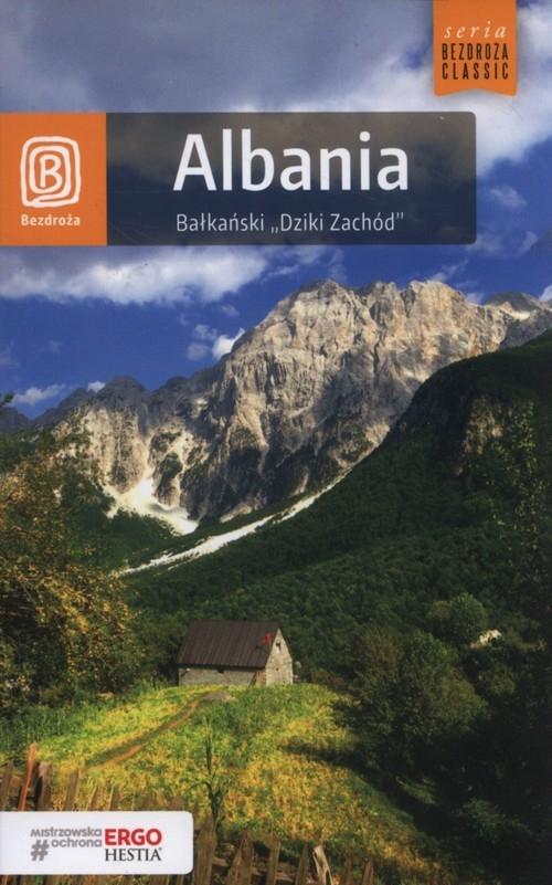 Albania Bałkański Dziki Zachód Otręba Mateusz
