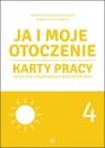 Ja i moje otoczenie Część 4 Karty pracy dla uczniów z Borowska-Kociemba Agnieszka, Krukowska Małgorzata