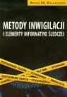 Metody inwigilacji i elementy informatyki śledczej z 2 płytami DVD