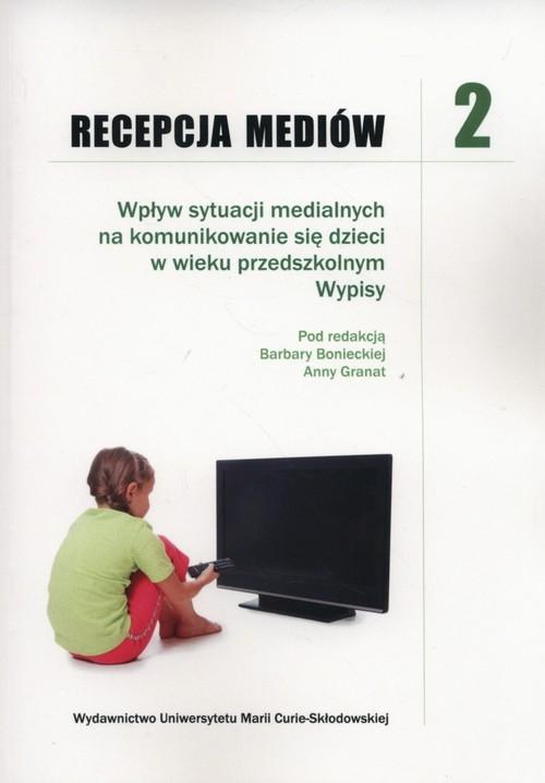 Recepcja mediów 2 Boniecka Barbara, Granat Anna
