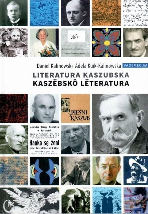 Vademecum Kaszubskie - Literatura Kaszubska. Rekonesans Kuik-Kalinowska  Adela, Kalinowski Daniel