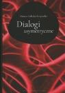 Dialogi asymertyczne Gałecka-Krajewska Danuta
