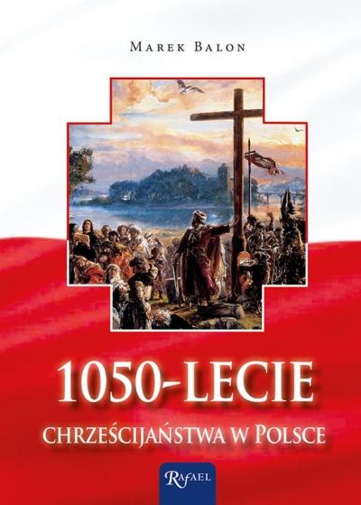 1050 - lecie chrześcijaństwa w Polsce Balon Marek