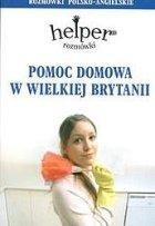 Pomoc domowa w Wielkiej Brytanii Rozmówki polsko-angielskie Gordon Jacek
