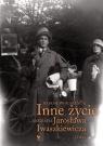Inne życie Biografia Jarosława Iwaszkiewicza Tom 1 Romaniuk Radosław