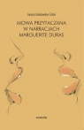 Mowa przytaczana w narracjach Marguerite Duras