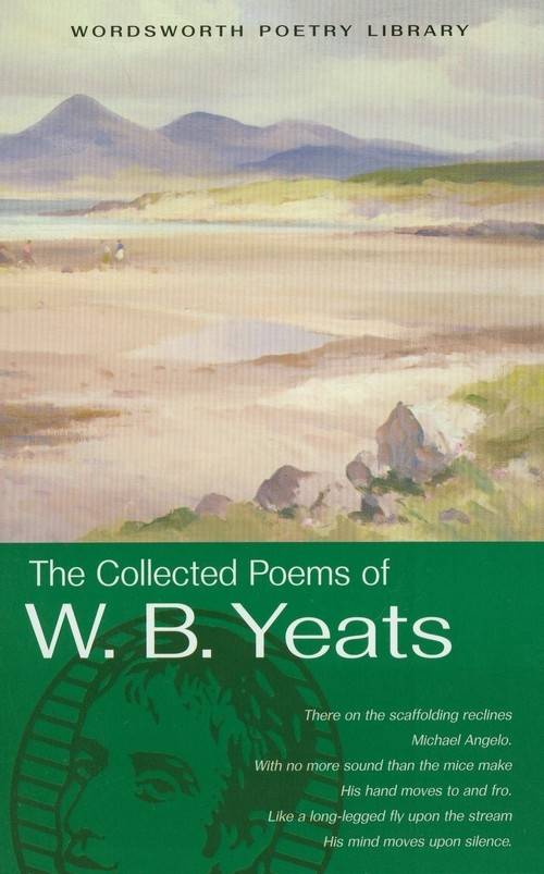 The Collected Poems of W.B. Yeats Yeats W. B.