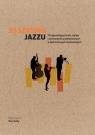 30 sekund Jazzu Dave Gelly
