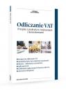 Odliczanie VAT Przepisy a praktyka w rozliczeniach z kontrahentami Kowalski Radosław