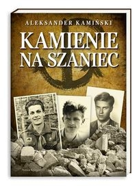 Kamienie na szaniec Kamiński Aleksander