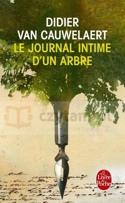 LF Cauwelaert, Le journal intime d'un arbre Didier van Cauwelaert