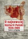 O najnowszej historii Polski 1939-1989
