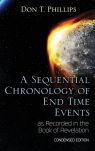 A Sequential Chronology Of End Time Events as Recorded in the Book of Revelation - Condensed Edition