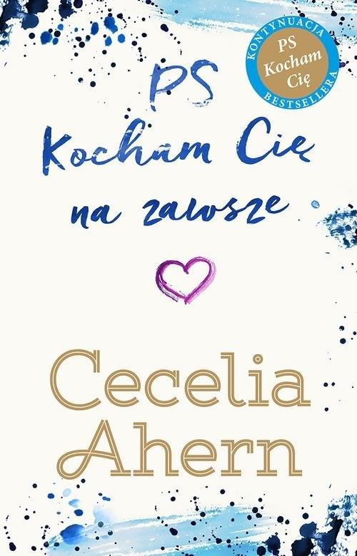 PS Kocham Cię na zawsze Ahern Cecelia