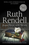 From Doon With Death (50th Anniversary Edition) Rendell, Ruth