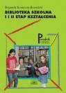 Biblioteka szkolna. I i II etap kształcenia.