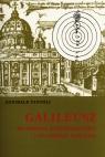 Galileusz Po stronie kopernikanizmu i po stronie Kościoła Fantoli Annibale