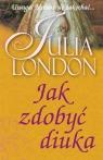 Jak zdobyć diuka London Julia