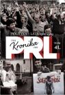 Kronika PRL 1944-1989 Tom 41 Polityka - lata 1981-1989