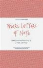 More Letters of Note: Volume 2 Shaun Usher