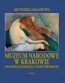 Muzeum Narodowe w Krakowie i Kolekcja Książąt Czartoryskich