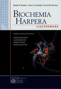 Biochemia Harpera ilustrowana Murray Robert K., Granner Daryl K, Rodwell Victor W.
