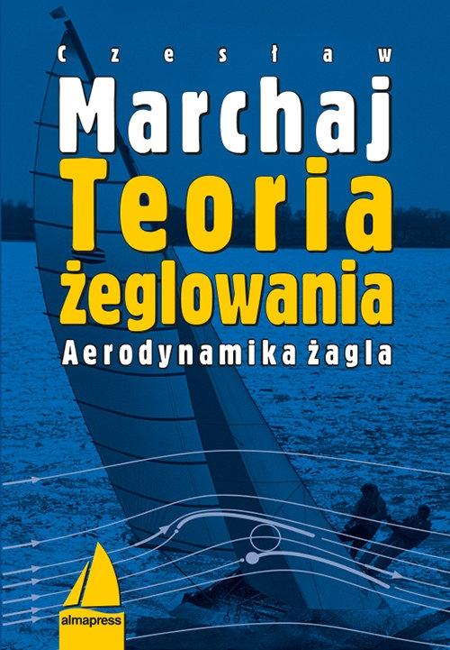 Teoria żeglowania Marchaj Czesław