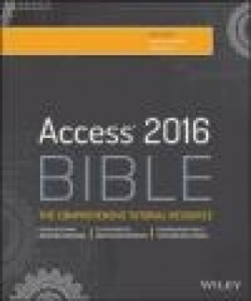 Access 2016 Bible Richard Kusleika, Michael Alexander