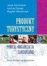 Produkt turystyczny Kaczmarek Jacek, Stasiak Andrzej, Włodarczyk Bogdan