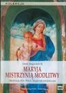 Maryja mistrzynią modlitwy  (Audiobook)