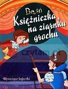 Baśń Księżniczka na ziarnku grochu. Błyszczące bajeczki Anna Purska (tłum.)