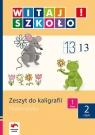 Witaj szkoło 1 Zeszyt do kaligrafii matematyka część 2 szkoła Chlebowska Magdalena