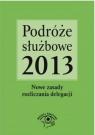 Podróże służbowe 2013