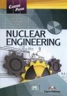 Career Paths Nuclear Engineering Student's Book Evans Virginia, Dooley Jenny, Prinja Anil