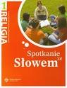 Religia 1 Spotkanie ze Słowem Podręcznikgimnazjum