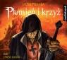 Płomień i krzyż Tom 3  (Audiobook) Piekara Jacek