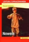 Nowele. Lektura z opracowaniem Henryk Sienkiewicz