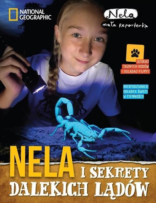 Nela i sekrety dalekich lądów (Uszkodzona okładka) Mała Reporterka Nela