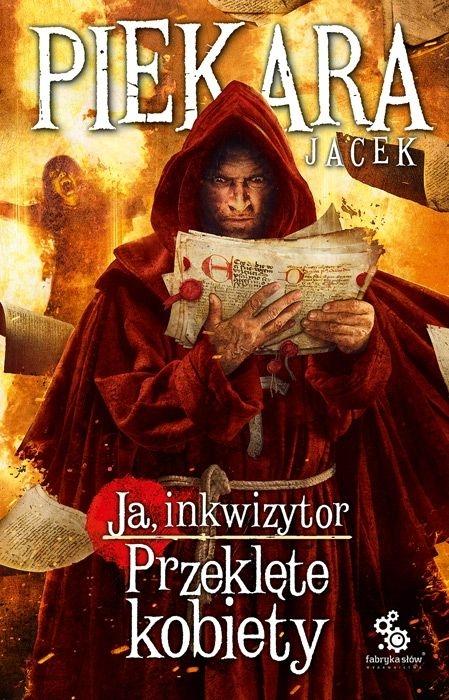 Ja inkwizytor. Przeklęte kobiety. Jacek Piekara
