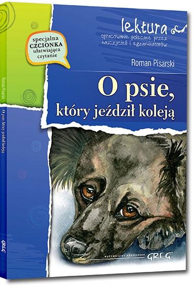 O psie, który jeździł koleją Roman Pisarski
