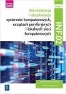 Administracja i eksploatacja systemów komputerowych, urządzeń peryferyjnych i Krzysztof Pytel, Sylwia Osetek