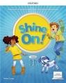 Shine On!2 Podręcznik z cyfrowym odzwierciedleniem praca zbiorowa