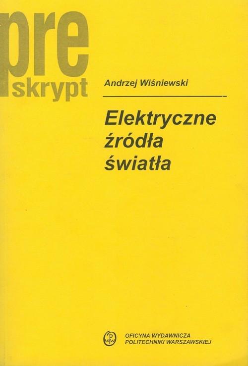 Elektryczne źródła światła Wiśniewski Andrzej