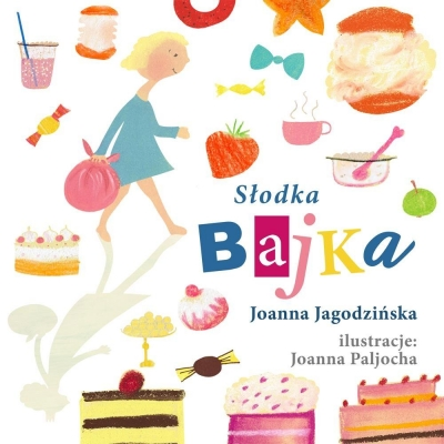 Słodka bajka Joanna Jagodzińska
